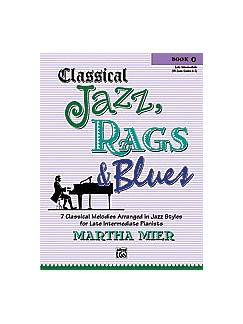 Martha Mier: Classical Jazz, Rags And Blues - Book 4 Books | Piano