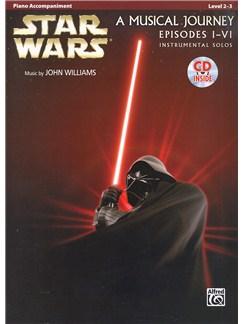 Star Wars: A Musical Journey, Episodes I - VI - Piano Accompaniment (Arr. Galliford, Neuburg And Edmondson) (Book/CD) Books and CDs | Piano Accompaniment