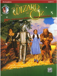 Yip Harburg/Harold Arlen: The Wizard Of Oz - 70th Anniversary Instrumental Solos (Alto Saxophone) CD y Libro | Saxofón Alto
