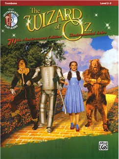Yip Harburg/Harold Arlen: The Wizard Of Oz - 70th Anniversary Instrumental Solos (Trombone) Books and CDs | Trombone
