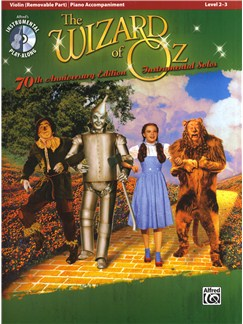 Yip Harburg/Harold Arlen: The Wizard Of Oz - 70th Anniversary Instrumental Solos (Violin) Books and CDs | Violin