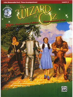 Yip Harburg/Harold Arlen: The Wizard Of Oz - 70th Anniversary Instrumental Solos (Cello) CD y Libro | Cello, Acompañamiento de Piano