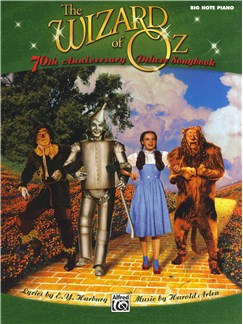 E.Y. Harburg/Harold Arlen: The Wizard Of Oz - 70th Anniversary Deluxe Songbook (Big Note Piano) Books | Piano