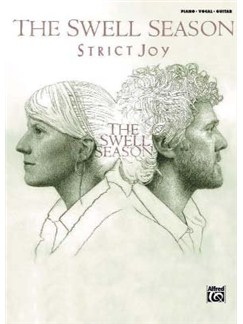 The Swell Season: Strict Joy Books | Piano, Vocal & Guitar