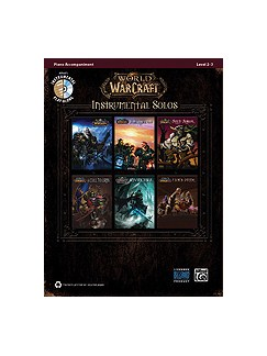 World Of Warcraft Instrumental Solos - Piano Accompaniment Books and CDs | Piano Accompaniment