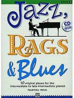 Martha Mier; Jazz, Rags & Blues, Book 3 Books and CDs | Piano