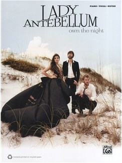 Lady Antebellum: Own The Night Books | Piano, Vocal & Guitar