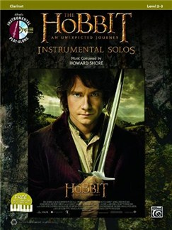 The Hobbit: An Unexpected Journey - Instrumental Solos (Clarinet) Books and CDs | Clarinet