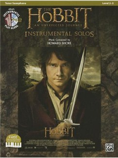 The Hobbit: An Unexpected Journey - Instrumental Solos (Tenor Saxophone) Books and CDs | Tenor Saxophone