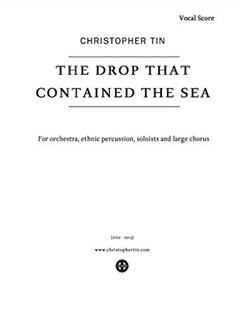 Christopher Tin: The Drop That Contained The Sea Books | SATB, Orchestra