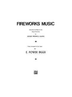 George Frideric Handel:  Fireworks Music (Suite From The Music For The Royal Fireworks) Books | Organ