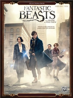 Selections From Fantastic Beasts And Where To Find Them Books | Piano & Vocal