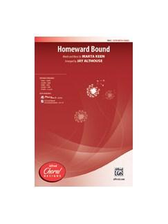 Marta Keen: Homeward Bound (Arr. Jay Althouse) SATB Books   SATB, Piano Accompaniment