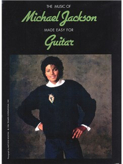 The Music Of Michael Jackson Made Easy For Guitar Books | Melody Line, Lyrics & Chords