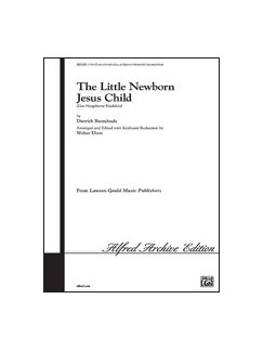 Dietrich Buxtehude: The Little Newborn Jesus Child - SATB Libro | SATB