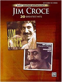 Jim Croce: 20 Greatest Hits - Easy Guitar Anthology Books | Guitar Tab