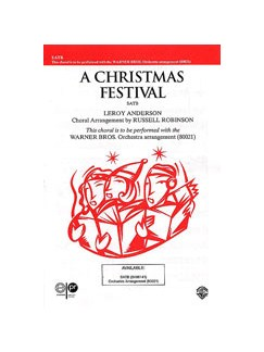 Leroy Anderson: A Christmas Festival (Russell Robinson) SATB Books | SATB