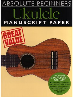 Absolute Beginners Ukulele - Manuscript Paper Books | Ukulele