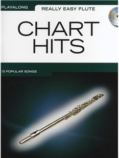 Really Easy Flute: Chart Hits Books and CDs | Flute