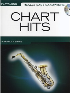 Really Easy Saxophone: Chart Hits Books and CDs | Alto Saxophone