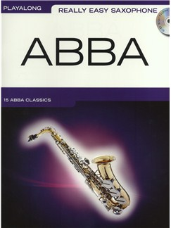 Really Easy Saxophone: Abba Books and CDs | Alto Saxophone