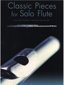 Classic Pieces For Solo Flute Books | Flute