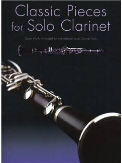 Classic Pieces For Solo Clarinet Books | Clarinet