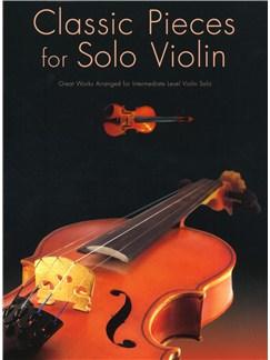 Classic Pieces For Solo Violin Books | Violin