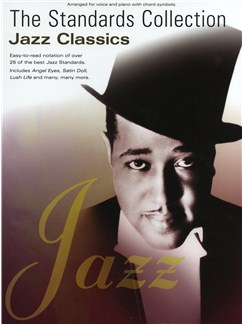The Standards Collection: Jazz Classics Books | Piano, Vocal & Guitar (with Chord Symbols)