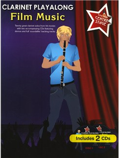 You Take Centre Stage: Clarinet Playalong Film Music Books and CDs | Clarinet