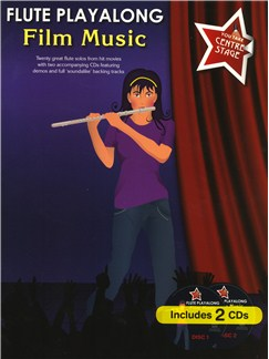 You Take Centre Stage: Flute Playalong Film Music Books and CDs   Flute