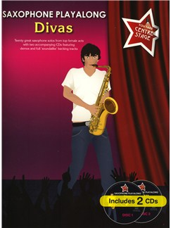 You Take Centre Stage: Saxophone Playalong Divas CD et Livre | Saxophone Alto