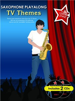 You Take Centre Stage: Saxophone Playalong TV Themes Books and CDs | Alto Saxophone