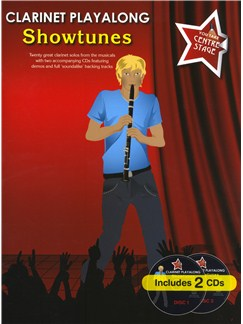 You Take Centre Stage: Clarinet Playalong Showtunes Books and CDs | Clarinet