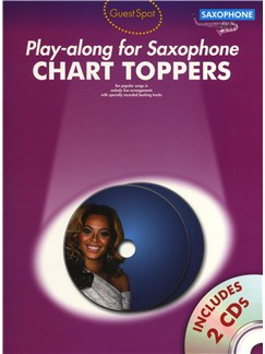 Guest Spot: Chart Toppers - Play-Along For Saxophone Books and CDs | Alto Saxophone
