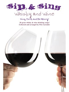 Sip & Sing - Whisky And Wine Books | Melody Line, Lyrics & Chords