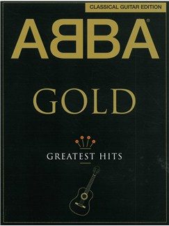 ABBA: Gold - Classical Guitar Edition Books | Guitar Tab, Classical Guitar