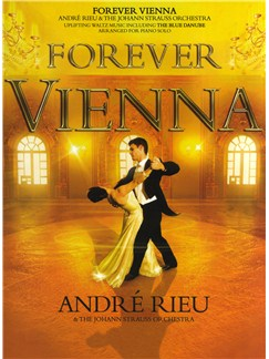 André Rieu: Forever Vienna - Piano Solo Books | Piano