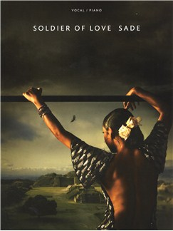 Sade: Soldier Of Love Books | Piano, Vocal & Guitar