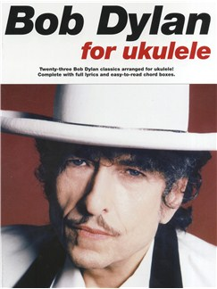 Bob Dylan For Ukulele Books | Ukulele