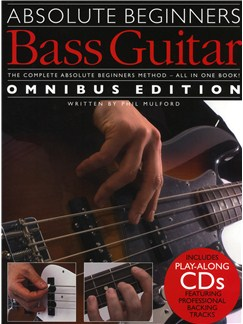 Absolute Beginners: Bass Guitar - Omnibus Edition Books and CDs | Bass Guitar