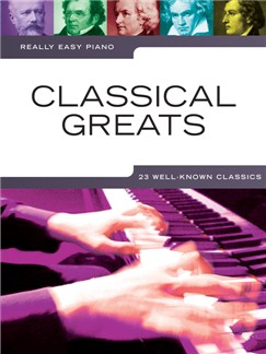 Really Easy Piano: Classical Greats Books | Piano