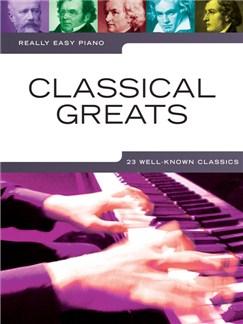 Really Easy Piano: Classical Greats Livre | Piano