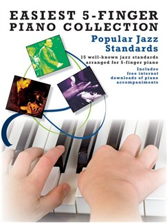 Easiest 5-Finger Piano Collection: Popular Jazz Standards Books | Piano