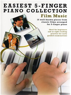 Easiest 5-Finger Piano Collection: Film Music Books | Piano