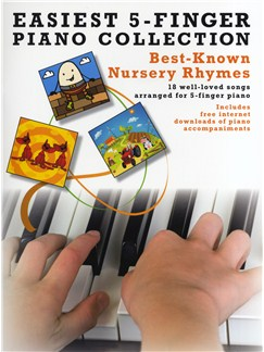 Easiest 5-Finger Piano Collection: Best-Known Nursery Rhymes Books | Piano