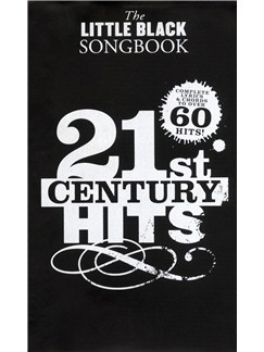 The Little Black Songbook: 21st Century Hits Books | Lyrics & Chords