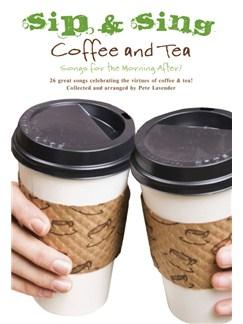 Sip & Sing - Coffee And Tea Books | Melody Line, Lyrics & Chords