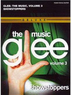 Glee Songbook: Season 1, Volume 3 - Showstoppers Books | Piano, Vocal & Guitar