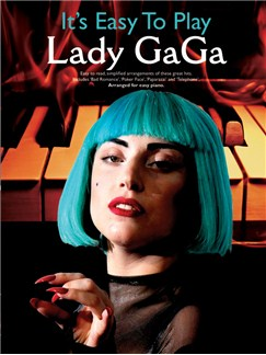 It's Easy To Play Lady Gaga Books | Piano